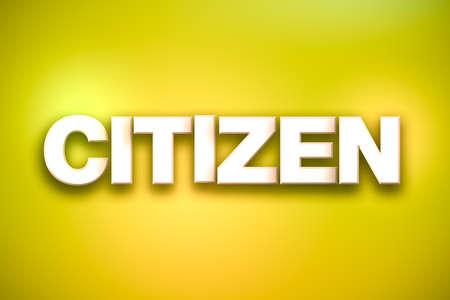 Het woord Citizen concept geschreven in wit type op een kleurrijke achtergrond.