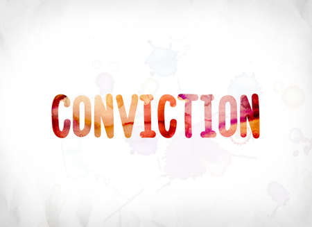The word Conviction concept and theme painted in colorful watercolors on a white paper background.