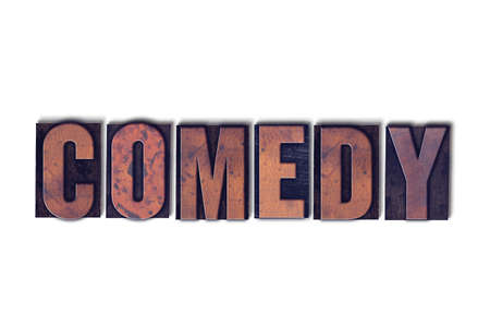 The word Comedy concept and theme written in vintage wooden letterpress type on a white background.