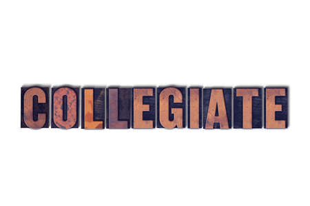 The word Collegiate concept and theme written in vintage wooden letterpress type on a white background.