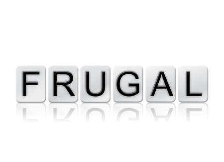 The word Frugal concept and theme written in white tiles and isolated on a white background.