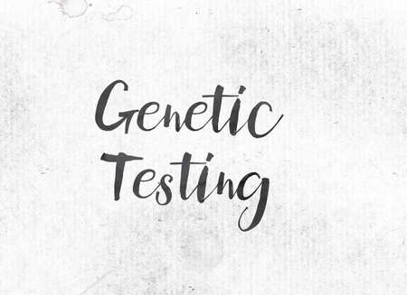 The words Genetic Testing concept and theme painted in black ink on a watercolor wash background.