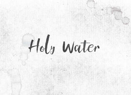 The words Holy Water concept and theme painted in black ink on a watercolor wash background.