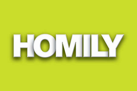 The word Homily concept written in white type on a colorful background.