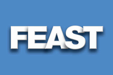 feast: The word Feast concept written in white type on a colorful background.