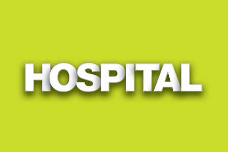 The word Hospital concept written in white type on a colorful background.