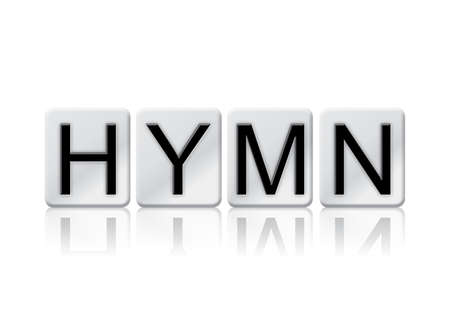 The word Hymn concept and theme written in white tiles and isolated on a white background.