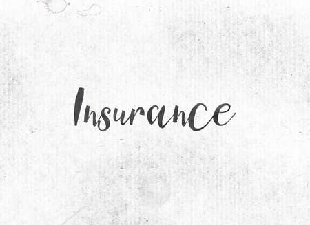 white backing: The word Insurance concept and theme painted in black ink on a watercolor wash background. Stock Photo