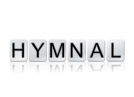 hymn: The word Hymnal concept and theme written in white tiles and isolated on a white background.