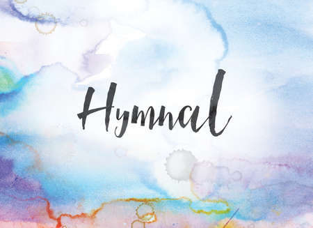 The word Hymnal concept and theme written in black ink on a colorful painted watercolor background. Stock Photo
