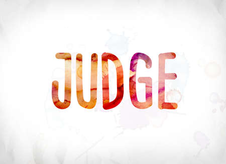 deduce: The word Judge concept and theme painted in colorful watercolors on a white paper background. Stock Photo