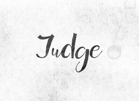 deduce: The word Judge concept and theme painted in black ink on a watercolor wash background.