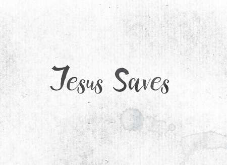 The words Jesus Saves concept and theme painted in black ink on a watercolor wash background.