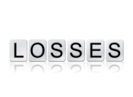 The word Losses concept and theme written in white tiles and isolated on a white background.