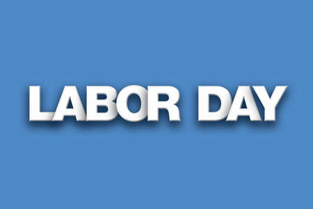 The holiday Labor Day concept written in white type on a colorful background.
