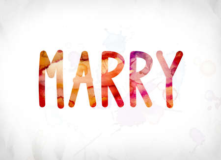 unify: The word Marry concept and theme painted in colorful watercolors on a white paper background.