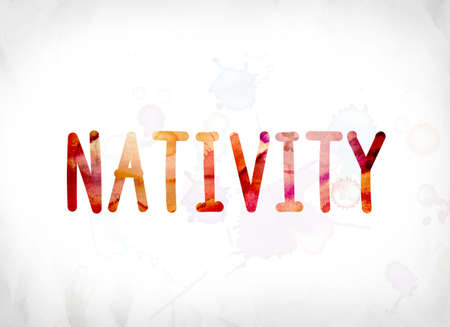 The word Nativity concept and theme painted in colorful watercolors on a white paper background.