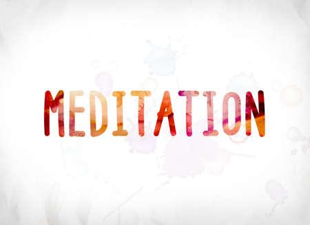 La palabra concepto de meditación y el tema pintado en coloridas acuarelas sobre un fondo de papel blanco. Foto de archivo - 82404291