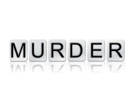 The word Murder concept and theme written in white tiles and isolated on a white background.