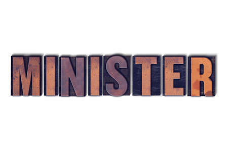 The word Minister concept and theme written in vintage wooden letterpress type on a white background. Stock Photo - 82404376