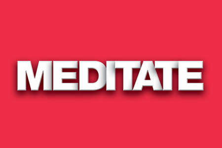 The word Meditate concept written in white type on a colorful background.