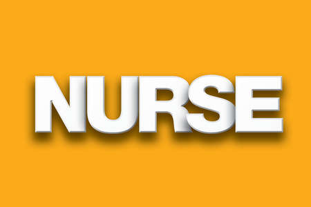 registered nurse: The word Nurse concept written in white type on a colorful background.