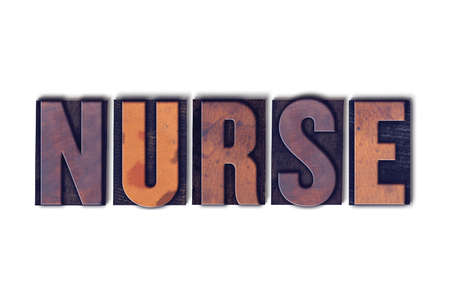 The word Nurse concept and theme written in vintage wooden letterpress type on a white background. 版權商用圖片