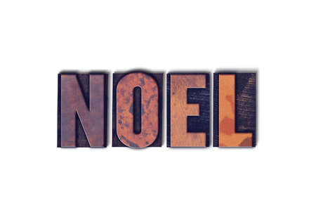 The word Noel concept and theme written in vintage wooden letterpress type on a white background.