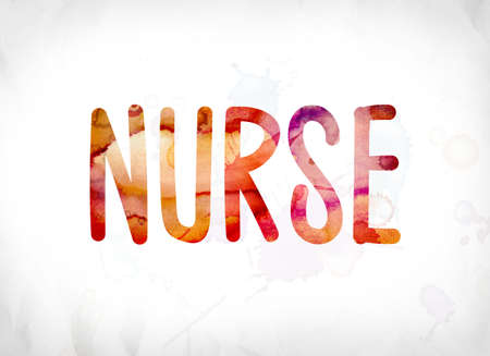 registered nurse: The word Nurse concept and theme painted in colorful watercolors on a white paper background. Stock Photo