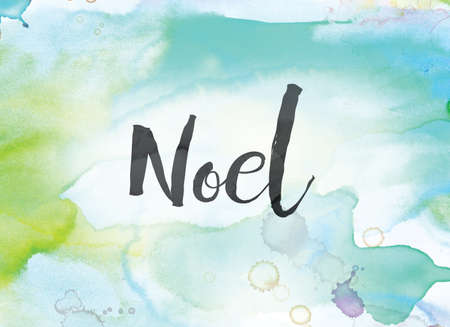 The word Noel concept and theme written in black ink on a colorful painted watercolor background.