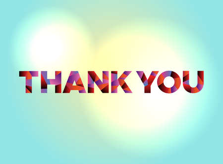 The words THANK YOU written in colorful abstract word art on a vibrant background. Vector EPS 10 available.