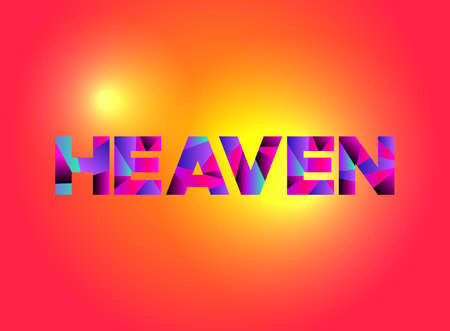 The word HEAVEN written in colorful fragmented word art on a vibrant background. Vector EPS 10 available.