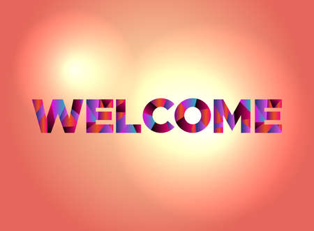 The word WELCOME written in colorful abstract word art on a vibrant background. Vector EPS 10 available. Ilustração