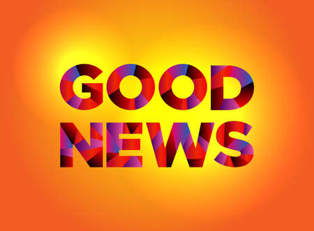The words GOOD NEWS written in colorful fragmented word art on a vibrant background. Vector EPS 10 available.