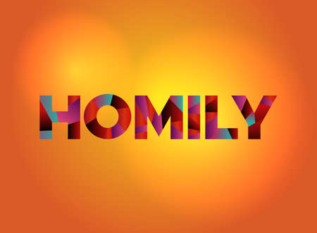 The word HOMILY written in colorful fragmented word art on a vibrant background. Vector EPS 10 available.