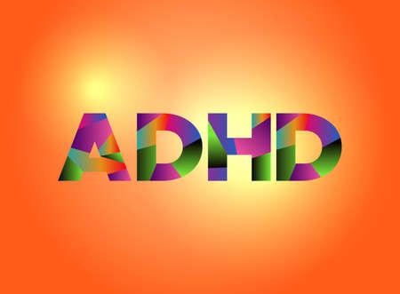 Het woord ADHD geschreven in kleurrijke gefragmenteerde woordkunst op een levendige achtergrond. Vector EPS 10 beschikbaar. Stock Illustratie