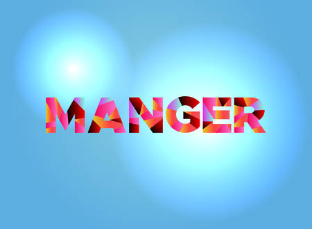 The word MANGER written in colorful fragmented word art.