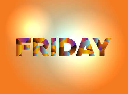 The word FRIDAY written in colorful fragmented word art.