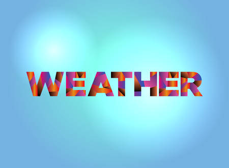 The word WEATHER written in colorful fragmented word art.