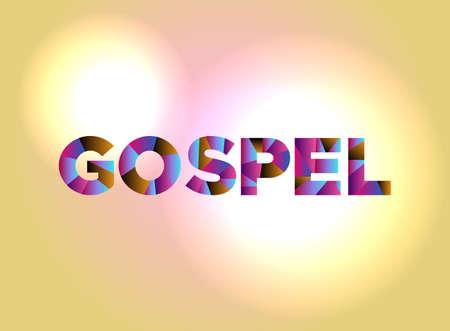 단어 GOSPEL 다채로운 추상적 인 단어 예술으로 작성합니다.