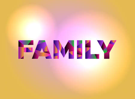 The word FAMILY written in colorful abstract word art.