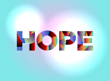 The word HOPE written in colorful abstract word art.