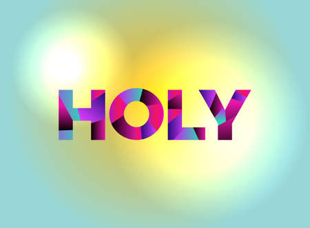 The word HOLY written in colorful fragmented word art.
