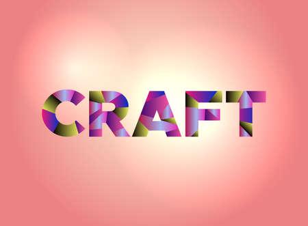 공예 다채로운 추상 단어 예술으로 작성 된 단어.