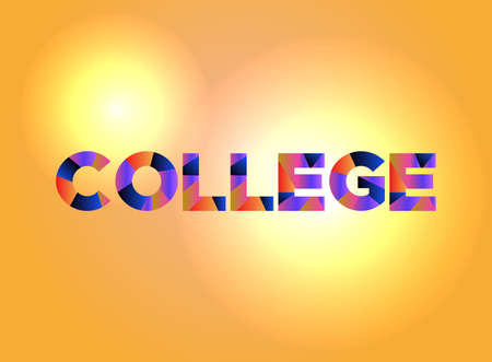 The word COLLEGE written in colorful fragmented word art.