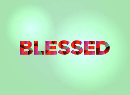 The word BLESSED written in colorful fragmented word art. Illustration
