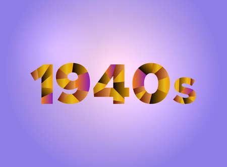 カラフルな断片化された単語で書かれた単語1940年代の概念は、明るい背景のイラストにされています。ベクトル EPS 10 が利用可能です。