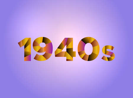 The word 1940s concept written in colorful fragmented word are on a bright background illustration. Vector EPS 10 available. Иллюстрация