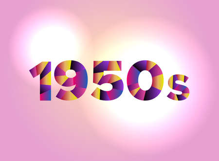 The word 1950s concept written in colorful fragmented word are on a bright background illustration. Vector EPS 10 available.
