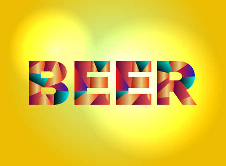 The word BEER concept written in colorful fragmented word are on a bright background illustration. Vector EPS 10 available. Çizim